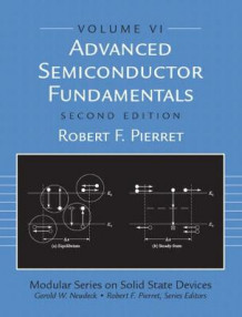 Advanced Semiconductor Fundamentals av R.F. Pierret (Heftet)