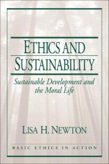 Ethics and Sustainability av Lisa H. Newton (Heftet)