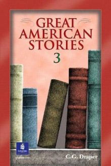 Great American Stories: Bk.3 av C. G. Draper (Heftet)
