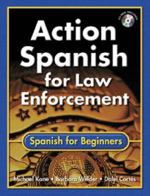 Action Spanish for Law Enforcement av Michael Kane, Barbara Welder og Dalel Cortes (Blandet mediaprodukt)
