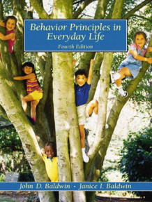 Behavior Principles in Everyday Life av John D. Baldwin og Janice I. Baldwin (Heftet)