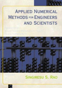 Applied Numerical Methods for Engineers and Scientists av Singiresu S. Rao (Innbundet)