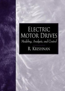 Electric Motor Drives av R. Krishnan (Heftet)