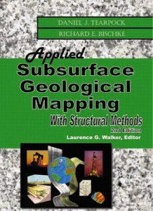 Applied Subsurface Geological Mapping with Structural Methods av Daniel J. Tearpock og Richard E. Bischke (Innbundet)