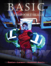 Basic Life Support Skills av Baxter Larmon, Heather Davis og Visible Productions (Heftet)