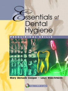 Essentials of Dental Hygiene av Mary Danusis Cooper og Lauri Wiechmann (Heftet)
