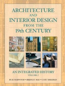 Architecture and Interior Design from the 19th Century: v. 2 av Bridget May, Curt Sherman og Buie Harwood (Innbundet)