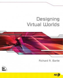 Designing Virtual Worlds av Richard Bartle (Heftet)