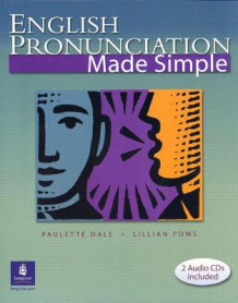 English Pronunciation Made Simple av Lillian Poms og Paulette Dale (Heftet)