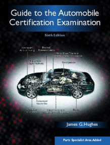 Guide to the Automobile Certification Examination av James G. Hughes (Heftet)