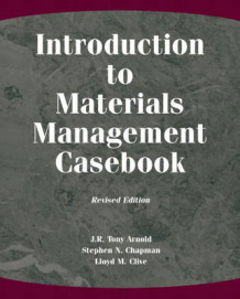 Introduction to Materials Management Casebook av J. R.Tony Arnold, Stephen N. Chapman og Lloyd M. Clive (Heftet)