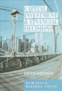Capital Investment and Financial Decisions av Haim Levy og Marshall Sarnat (Heftet)