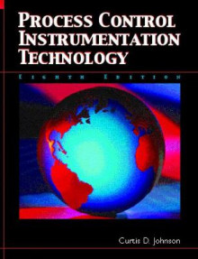 Process Control Instrumentation Technology av Curtis D. Johnson (Innbundet)