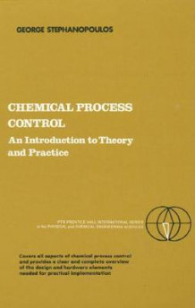 Chemical Process Control av George Stephanopoulos (Heftet)