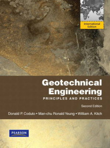 Geotechnical Engineering av Donald P. Coduto, Man-chu Ronald Yeung og William A. Kitch (Heftet)