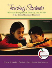 Teaching Students Who Are Exceptional, Diverse, and at Risk in the General Education Classroom av Candace S Bos, Jeanne Shay S Schumm og Sharon R Vaughn (Blandet mediaprodukt)