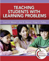 Teaching Students with Learning Problems av Ann R Mercer, Cecil D Mercer og Paige C Pullen (Blandet mediaprodukt)