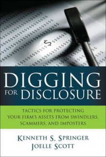 Digging for Disclosure av Kenneth S. Springer og Joelle Scott (Innbundet)