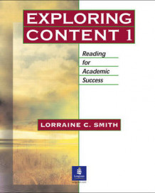 Exploring Content 1: Reading for Academic Success: Student Book av Lorraine C. Smith (Heftet)