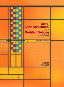 ADTs, Data Structures, and Problem Solving with C++ av Larry R. Nyhoff (Innbundet)