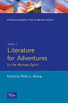 Literature for Adventures in the Human Spirit: v. 1 av Philip E. Bishop (Heftet)