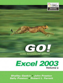 Microsoft Excel 2003: v. 2 av John Preston, Sally Preston og Shelly Gaskin (Heftet)