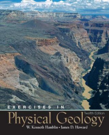 Exercises in Physical Geology av W. Kenneth Hamblin og James D. Howard (Heftet)