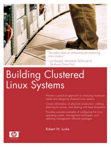 Building Clustered Linux Systems av Robert W. Lucke (Heftet)