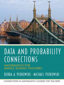 Data Analysis and Probability Connections av Michael Perkowski, UMO University Of Missouri og Debra A. Perkowski (Heftet)