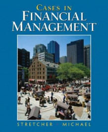 Cases in Financial Management av Timothy B. Michael og Robert Stretcher (Heftet)