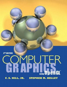 Computer Graphics Using Open Gl av Francis Hill og Stephen J. Kelley (Innbundet)
