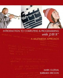 Introduction to Computing and Programming with Java av Barbara Ericson og Mark J. Guzdial (Blandet mediaprodukt)