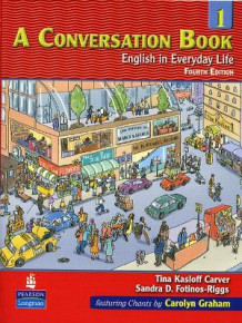 A Conversation Book: English in Everyday Life Bk. 1 av Tina Kasloff Carver og Sandra Douglas Fotinos-Riggs (Heftet)
