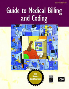 Guide to Medical Billing and Coding av Inc. ICDC Publishing (Heftet)