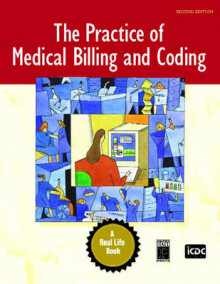 The Practice of Medical Billing and Coding av Inc. ICDC Publishing (Heftet)