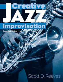 Creative Jazz Improvisation av Scott D. Reeves (Spiral)
