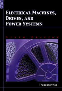 Electrical Machines, Drives and Power Systems av Theodore Wildi (Innbundet)