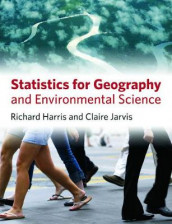Statistics for Geography and Environmental Science av Richard Harris og Claire Jarvis (Heftet)