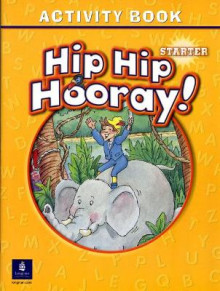 Hip Hip Hooray: Starter Activity Book av Beat Eisele, Stephen Hanlon, Rebecca Hanlon, Catherine Yang Eisele og Barbara Hojel (Heftet)
