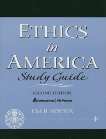Ethics in America: Study Guide av Lisa H. Newton, Columbia University og CPB Annenberg (Heftet)