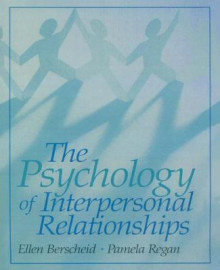 The Psychology of Interpersonal Relationships av Ellen S. Berscheid og Pamela C. Regan (Innbundet)