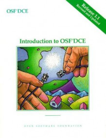 Introduction to OSF DCE av Open Software Foundation (Heftet)