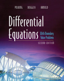Differential Equations with Boundary Value Problems av John Polking, Albert Boggess og David John Arnold (Innbundet)
