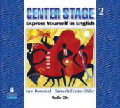 Center Stage 2 Audio CDs av Lynn Bonesteel og Samuela Eckstut (Lydbok-CD)