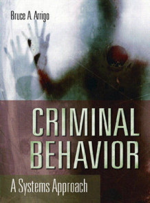Criminal Behavior av Bruce A. Arrigo (Innbundet)
