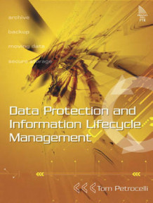 Data Protection and Information Lifecycle Management av Tom Petrocelli (Heftet)