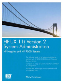 HP-UX 11i Version 2 System Administration av Marty Poniatowski (Heftet)