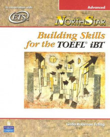 NorthStar: Building Skills for the TOEFL iBT, Advanced Student Book av Linda Robinson Fellag (Heftet)