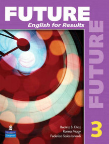 Future: English for Results (with Practice Plus CD-ROM) Bk. 3 av Irene E. Schoenberg, Margaret M. Brooks og Margot F. Gramer (Heftet)
