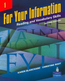 For Your Information 1: Reading and Vocabulary Skills av Karen Louise Blanchard og Christine Baker Root (Heftet)